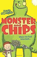 O'Connell, Monster and Chips, Very Good, Paperback