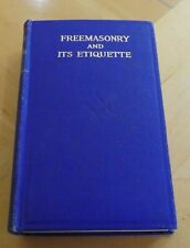 VINTAGE FREEMASONRY AND ITS ETIQUETTE BOOK MASONIC REFERENCE BOOK