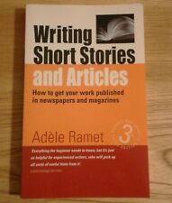 WRITING SHORT STORIES & ARTICLES Adele Ramet. Getting your work published. BOOK