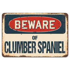 Beware Of Clumber Spaniel Rustic Sign SignMission Classic Plaque Decoration