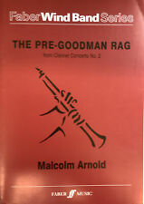 The Pre-Goodman Rag, featuring clarinet, for Md concert band, score and parts.