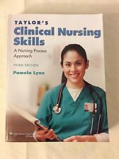 Taylor's Clinical Nursing Skills A Nursing Process Approach 3Rd Edition(P.Lynn)