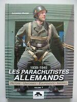 39/45 Livre Les parachutistes Allemands 1939-45 histoire équipements vol 1 WWII
