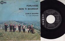 CARLO BAIARDI disco 45 giri STAMPA ITALIANA Forlivese + Non ti scordar