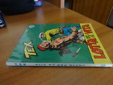 Tex n. 43 - Lotta per la vita - Tre stelle Ottimo +++