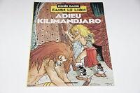 BD Fann le Lion T1 Adieu Kilimandjaro EO / Rahir // Casterman