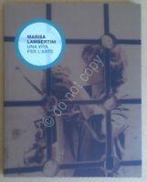 AA. VV. - Marisa Lambertini una vita per l'arte - arte scultura