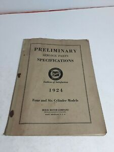 1924 Buick Preliminary Service Parts Specifications Four And Six Cylinder Book