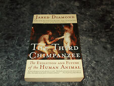 The Third Chimpanzee : The Evolution and Future of the Human Animal by Jared Dia