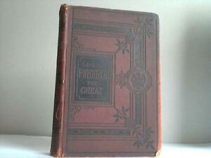 Kugler, Francis: Life of Frederick the Great comprehending a complete ...