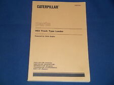 CAT CATERPILLAR 953 TRACK TYPE LOADER PARTS BOOK MANUAL S/N 78Y1191-UP 44Z735-UP