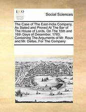 The Case of The East-India Company, As Stated a, Contributors, Notes,,