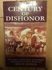 A Century Of Dishonor By Helen Jackson Paperback 1994