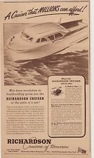 Richardson Boat PRINT AD - 1944 ~ Post WW 2 Cruisers To Cost Less Than A Car