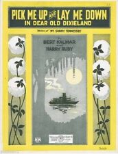 Pick Me Up and Lay Me Down In Dear Old Dixieland, 1922, 1st offered