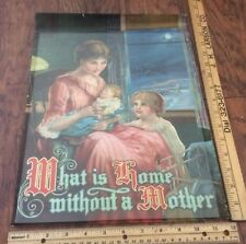 What Is Home With Out A Mother , Vintage Poster , Lithograph / Print , Victorian