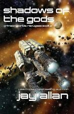 Shadows of the Gods: Crimson Worlds Refugees II (Volume 2) by Allan, Jay