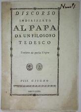 Settecentina- DISCORSO INDIRIZZATO AL PAPA DA UN FILOSOFO TEDESCO Libro proibito