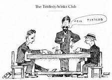 "Print. 1903.  University Tiddledy Winks Club - ""Well Tiddled"""