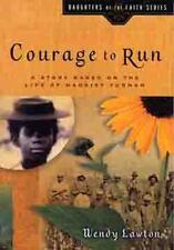 Courage to Run: A Story Based on the Lif