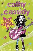 Daizy Star and the Pink Guitar, Cassidy, Cathy, Very Good Book