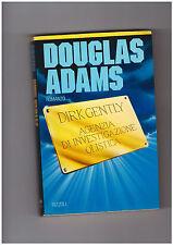 """Douglas Adams """"Dirk Gently agenzia di investigazione olistica"""" Rizzoli"""