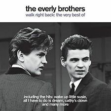 The Everly Brothers Walk Right Back - The Very Best of CD 2016