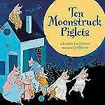 Ten Moonstruck Piglets-ExLibrary