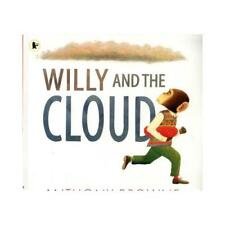 Willy and the Cloud by Anthony Browne, Anthony Browne (illustrator)