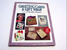 Create Your Own Greeting Cards and Gift Wrap Priscilla Hauser HB 1994