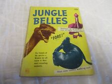 1950 Jungle Belles Book The Female of Species Women we all know in their moments