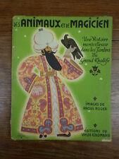 Raoul Auger LES ANIMAUX ET LE MAGICIEN Ed du Vieux Colombier DL Janvier 1943