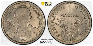 PCGS French Indo China 1947 Piastre Copper Nickel Coin Nice Lustre UNC Cleaned