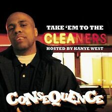 Take Em to the Cleaners Consequence MUSIC CD