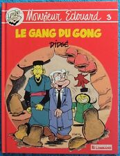 MONSIEUR EDOUARD T. 3 : LE GAND DU GONG - E.O. - DIDGE - LOMBARD -1988-