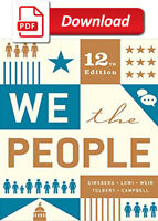 We The People 12th Edition by Andrea Campbell,Benjamin Ginsberg [P-D-F]