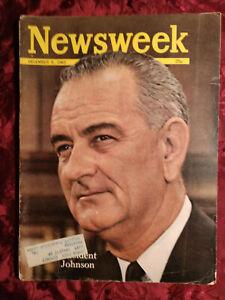 NEWSWEEK magazine December 9 1963 Dec 12/9/63 PRESIDENT JOHNSON