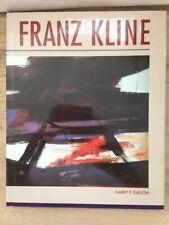 Franz Kline by Harry F. Gaugh (1994, Hardcover)