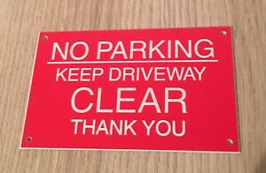 No Parking Keep Driveway Clear Sign