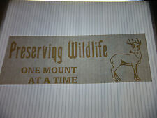 PRESERVING WILDLFE ONE MOUNT AT A TIME VINYL STICKER