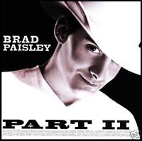 BRAD PAISLEY - PART II ~ 13 Tk COUNTRY CD Album 2 *NEW*