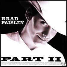 BRAD PAISLEY - PART II ~ 13 Tk COUNTRY CD Album 2 *NEW*