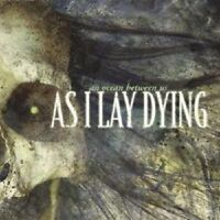 """AS I LAY DYING """"AN OCEAN BETWEEN US"""" CD NEW!"""
