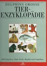 Delphins Große Tierenzyklopädie 2000 Säugetiere Vögel Fische Reptilien..TOP!