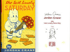 Jordan Crane SIGNED AUTOGRAPHED The Last Lonely Saturday HC 1st Ed Brand New