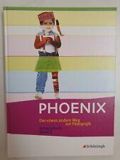 PHOENIX - Der etwas andere Weg zur Pädagogik - Arbeitsbuch - Band 1
