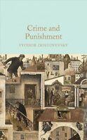 Crime and Punishment, Hardcover by Dostoyevsky, Fyodor; Garnett, Constance Bl...
