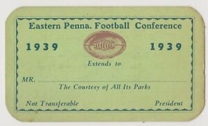 1939 Eastern Penna. Football Conference Courtesy Pass
