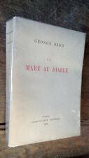 La mare au diable / George Sand 1921 exemplaire numéroté sur vélin du marais