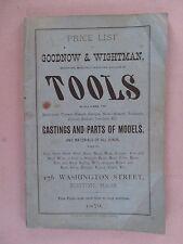 Goodnow & Wightman CATALOG - 1879 ~~ tools, hardware